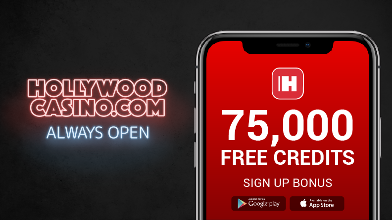 "dark background, neon light that says ""Hollywood Casino.com always open"" and a smartphone with the hollywoodcasino.com logo, text ""75,000 free credits sign up bonus"" and google app and apple app store logos"